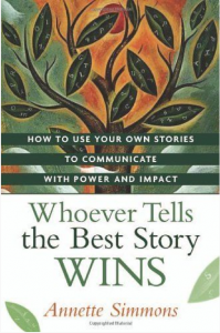 Whoever Tells the Best Story Wins Book Cover